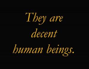 Decent human Beings